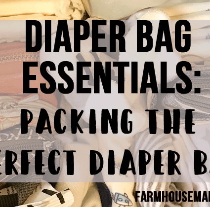 Diaper Bag Essentials: Packing the Perfect Diaper Bag