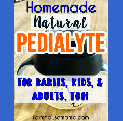 Homemade Natural Pedialyte for Sick Babies